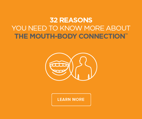 N. Rancho Cucamonga Dental Group and Orthodontics - Mouth-Body Connection